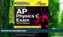 Buy NOW  Cracking the AP Physics C Exam, 2016 Edition (College Test Preparation) Princeton Review