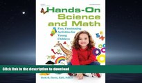 Hardcover Hands-On Science and Math: Fun, Fascinating Activities for Young Children On Book