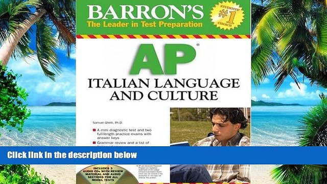 Buy NOW  Barron s AP Italian Language and Culture: with Audio CDs S. Ghelli  Full Book