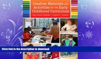 PDF Creative Materials and Activities for the Early Childhood Curriculum On Book