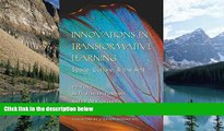 Read Online  Innovations in Transformative Learning: Space, Culture, and the Arts (Counterpoints)
