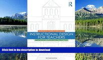 Pre Order Instructional Design for Teachers: Improving Classroom Practice On Book