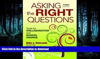 Pre Order Asking the Right Questions: Tools for Collaboration and School Change On Book