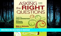 Epub Asking the Right Questions: Tools for Collaboration and School Change Kindle eBooks