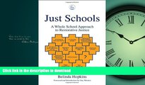 Read Book Just Schools: A Whole School Approach to Restorative Justice On Book