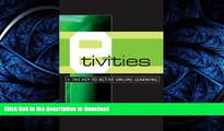 READ E-Tivities: The Key to Active Online Learning Full Book