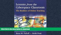 Pre Order Lessons from the Cyberspace Classroom: The Realities of Online Teaching