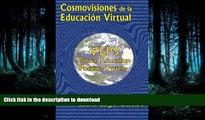 Pre Order Cosmovisiones de la educacion virtual: VEPS: Virtual Education Position System (Spanish