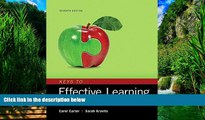 Online Carol Carter Keys to Effective Learning: Habits for College and Career Success, Student