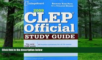 Buy  CLEP Official Study Guide 2009 (College Board CLEP: Official Study Guide) The College Board