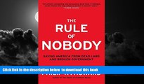 Best Price Philip K. Howard The Rule of Nobody: Saving America from Dead Laws and Broken