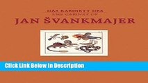 PDF The Cabinet of Jan Svankmajer: The Pendulum, the Pit, and other Pecularities Audiobook Full Book