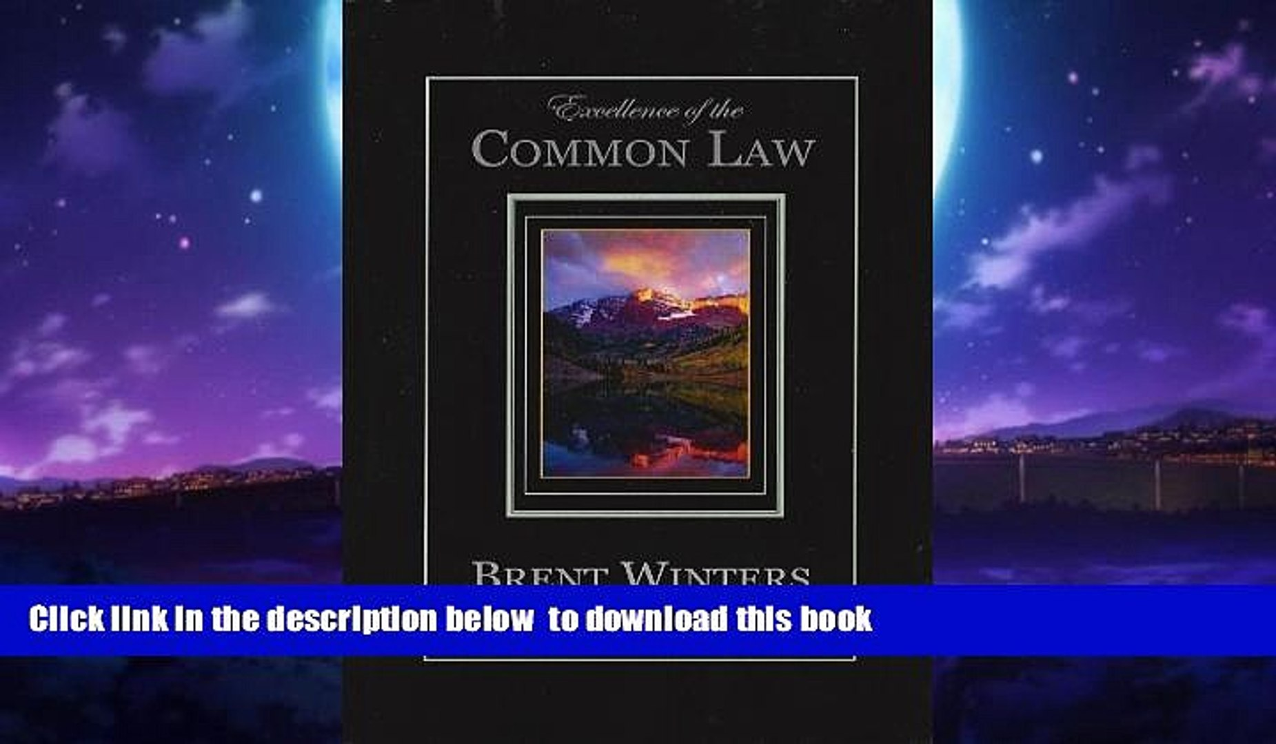 Buy Brent Allan Winters Excellence of the Common Law: Compared and Contrasted with Civil Law: In