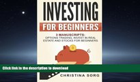 Audiobook Investing for Beginners: 3 Manuscripts: Options Trading, Invest in Real Estate and