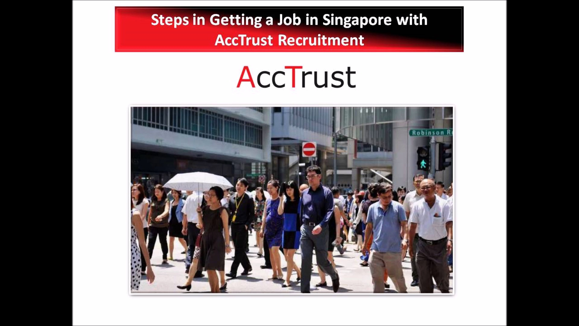 Learn how you can get a job in Singapore – Acc Trust Recruitment SG