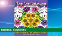 Price Flower Power Kaleidoscopes: Floral inspired kaleidoscope coloring designs for adults