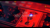 LIM feat. Neg Marrons - Chargé (Teaser officiel)