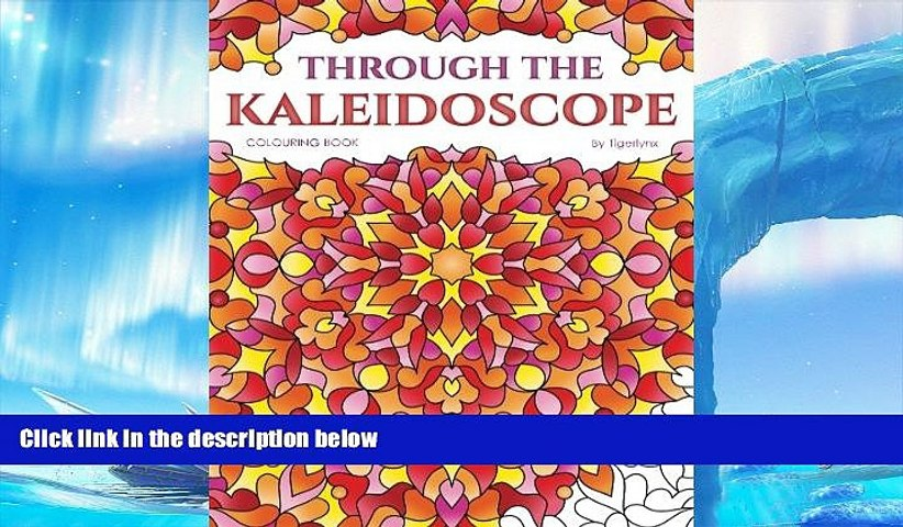 Pre Order Through The Kaleidoscope Colouring Book 50 Abstract Symmetrical Pattern Colouring Pages Video Dailymotion