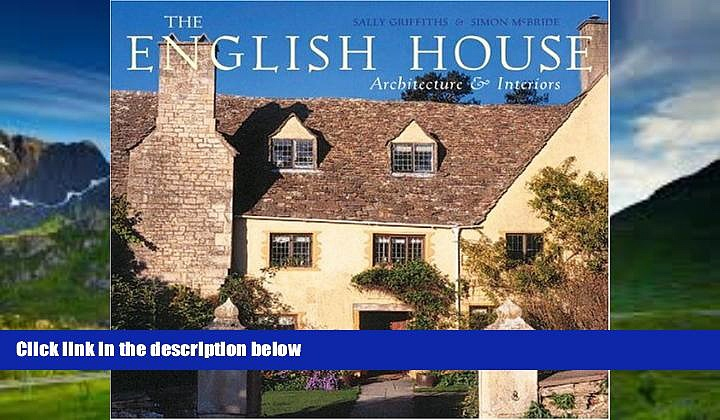 Best Price The English House: English Country Houses   Interiors Sally Griffiths On Audio