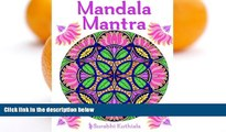Pre Order Mandala Mantra: 30 Handmade Meditation Mandalas With Mantras in Sanskrit and English