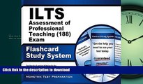 READ ILTS Assessment of Professional Teaching (188) Exam Flashcard Study System: ILTS Test