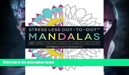 Best Price Stress Less Dot-to-Dot Mandalas: 30 Connect-the-Dot Puzzles to Complete and Color Jim