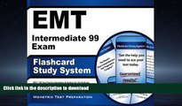Read Book EMT Intermediate 99 Exam Flashcard Study System: EMT-I 99 Test Practice Questions