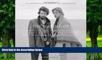 Pre Order The Making of Star Wars: The Definitive Story Behind the Original Film (Star Wars -