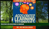 READ Accelerated Learning Techniques for Students: Learn More in Less Time