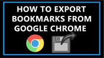 How To Export Bookmarks From Google Chrome?