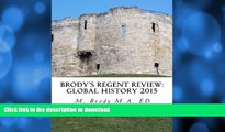 READ Brodys Regent Review: Global History 2015: Global regents review in less than 100 pages