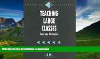 READ Teaching Large Classes: Tools and Strategies (Survival Skills for Scholars) On Book