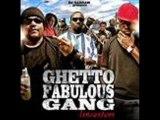 Ghetto fabulous Gang_Un monde froid alpha orosko shone