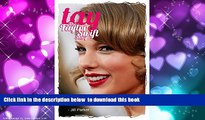 PDF [FREE] DOWNLOAD  Taylor Swift biography: TAY - The Taylor Swift Story [DOWNLOAD] ONLINE