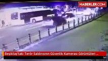 Beşiktaş'taki Terör Saldırısının Güvenlik Kamerası Görüntüleri Ortaya Çıktı