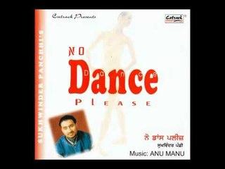 Sadhi Mundri Sajna (Remix) | No Dance Please | Superhit Punjabi Songs | Sukhwinder Panchhi