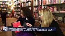 Albertine, la librairie française de New York: Quelle place pour la littérature française aux USA ? - 10/12