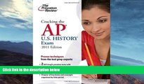 Buy  Cracking the AP U.S. History Exam, 2011 Edition (College Test Preparation) Princeton Review