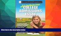 Buy NOW  Write Your Way into College: College Admissions Essay LearningExpress LLC Editors  Full