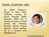 Full Dentures, Dental Veneers, Implant Dentistry by Gentle Dentist Dr Rafael Chuapoco in Santa Clara