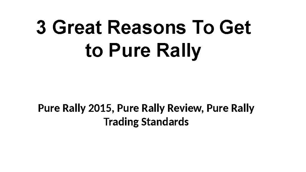 Pure Rally 2015, Pure Rally 2016, Pure Rally Review,