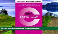 BEST PDF  Concentrate Questions and Answers Land Law: Law Q A Revision and Study Guide