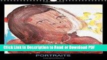 Read Portraits: Peintures Acryliques De Hanna Schwingenheuer (Calvendo Art) (French Edition) Free
