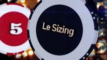 "Coup de poker - Ep5 ""Le sizing"""