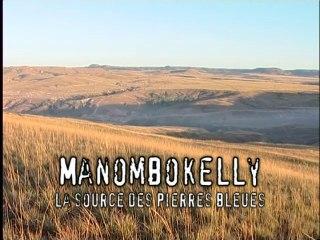 Latitude Malgache - Manombokelly. A la recherche des pierres bleues - Madagascar