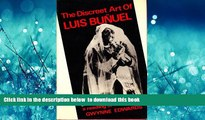 PDF [DOWNLOAD] The Discreet Art of Luis Bunuel: A Reading of His Films FOR IPAD