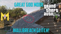 "GTA 5 Glitches - SOLO God Mode Wallbreach Glitch - ""After All Patches"""