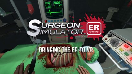 Surgeon Simulator - Dans la vie réelle de Surgeon Simulator : Experience Reality