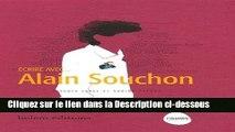 Télécharger Ecrire avec... Alain Souchon Livre Complet