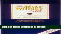[PDF Télécharger] The Malt Whisky File: A Connoisseur s Guide to Malt Whiskies and Distilleries